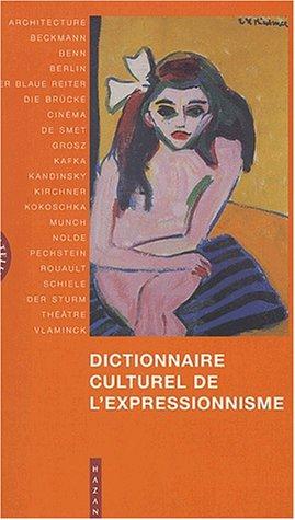 9782850258381: Dictionnaire culturel de l'expressionnisme