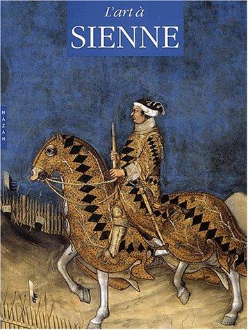 9782850258596: L'Art à Sienne