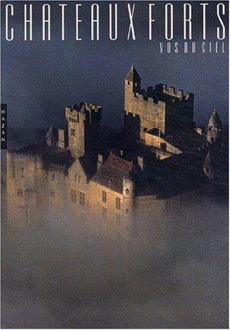 9782850258855: Les Châteaux forts vus du ciel