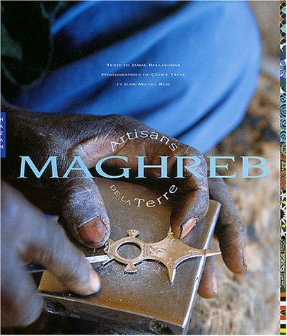 Maghreb, artisans de la terre: Bellakhdar, Jamal