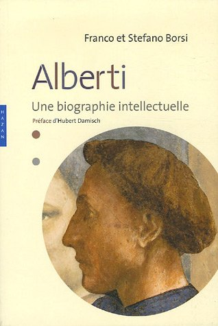 9782850259081: Alberti : Une biographie intellectuelle