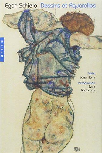 Egon Schiele. Dessins Et Aquarelles (French Edition) (2850259470) by Kallir, Jane