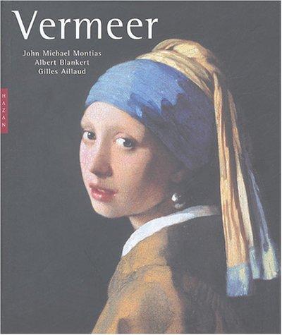 Vermeer (nouvelle édition): Gilles Aillaud, John-Michael