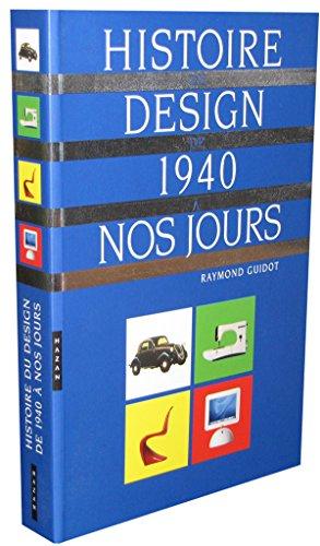 9782850259678: Histoire Du Design de 1940 a Nos Jours (Histoire de L'Art) (French Edition)