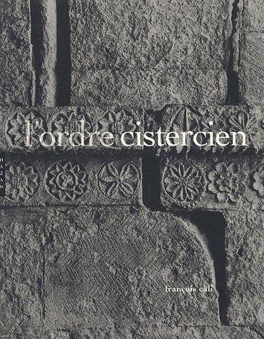 ORDRE CISTERCIEN (L'): CALI FRAN�OIS