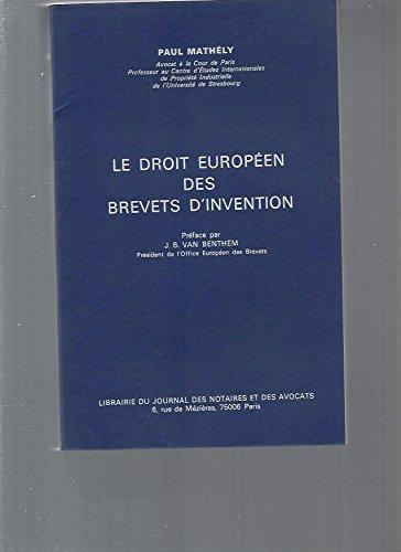 9782850280146: Le droit europeen des brevets d'invention (French Edition)