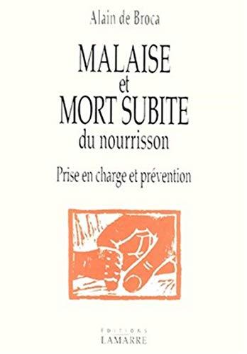 9782850301377: Malaise et mort subite du nourisson : prise en charge et prévention