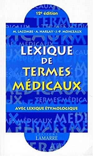 9782850302503: Lexique des termes médicaux : Avec lexique étymologique