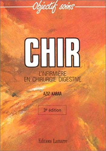9782850304187: CHIR: L'infirmière en chirurgie digestive