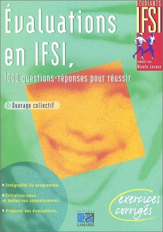 9782850305023: Evaluations en IFSI : 1000 questions-r�ponses pour r�ussir