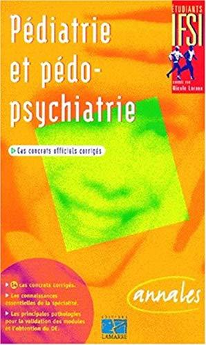 9782850305054: Pédiatrie et pédopsychiatrie : sujets officiels corrigés