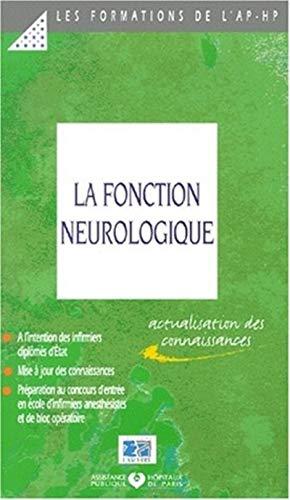 9782850305580: La fonction neurologique