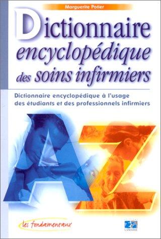 9782850307034: Dictionnaire encyclopédique des soins infirmiers