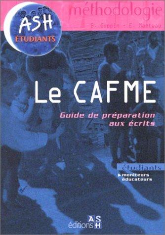 9782850307232: Le CAFME : Guide de préparation aux écrits