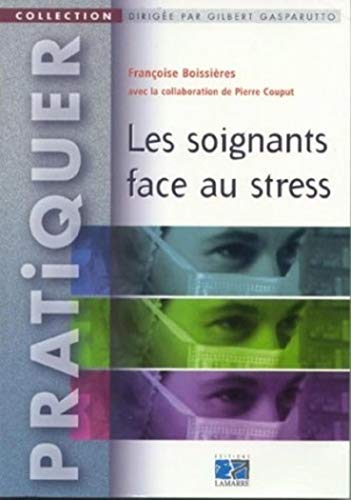 9782850307485: Les Soignants face au stress