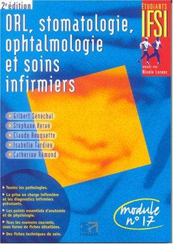 9782850308512: ORL, stomatologie, ophtalmologie et soins infirmiers : Module n°17