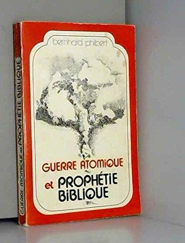 9782850310522: Guerre atomique et prophétie biblique.