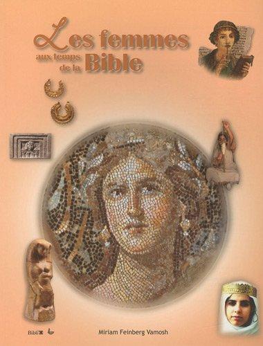 9782850316739: Les femmes aux temps de la Bible