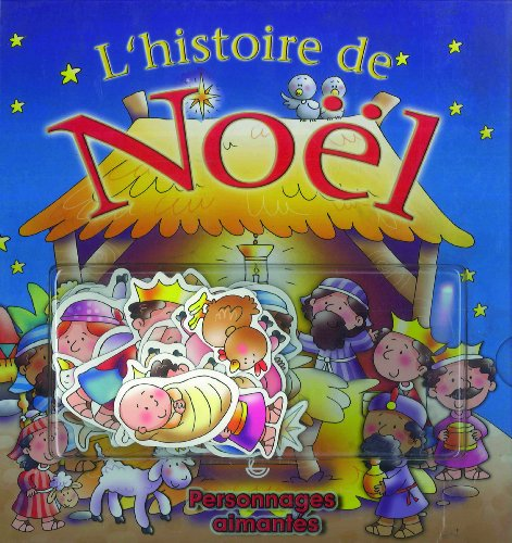 9782850316876: L'histoire de Noël : Avec personnages aimantés