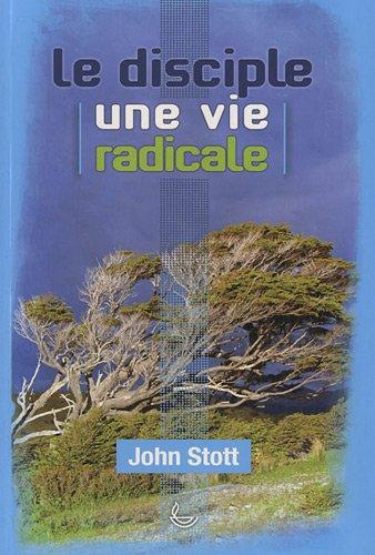9782850317255: Le disciple, une vie radicale
