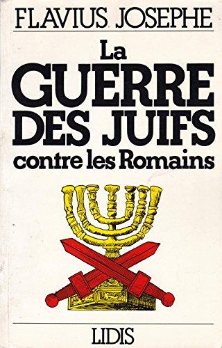 9782850320439: La guerre des juifs contre les romains