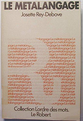 9782850360626: Le metalangage : etude linguistique du discours sur le langage