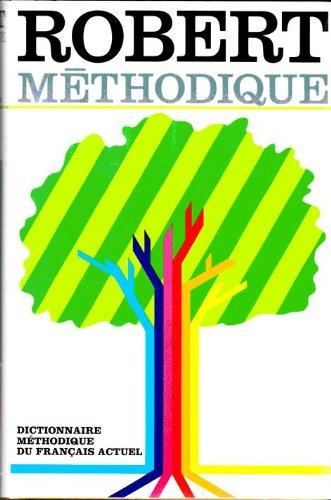 Le Robert Methodique: Dictionnaire Methodique Du Francais Actuel [French Text]: Rey-Debove, Josette