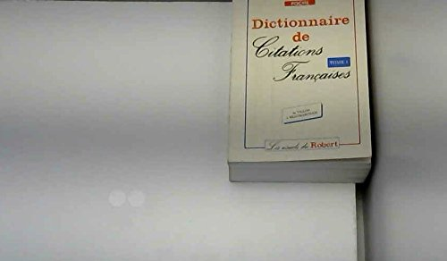 DICTIONNAIRE DE CITATIONS FRANCAISES (en 2 tomes)