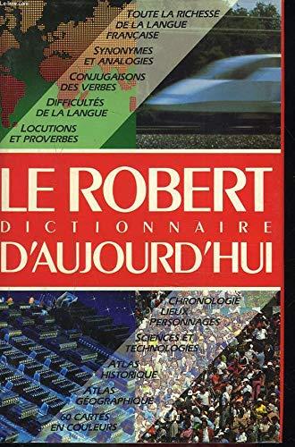 Le Robert Dictionnaire D'Aujourd'hui: Rey, Alain