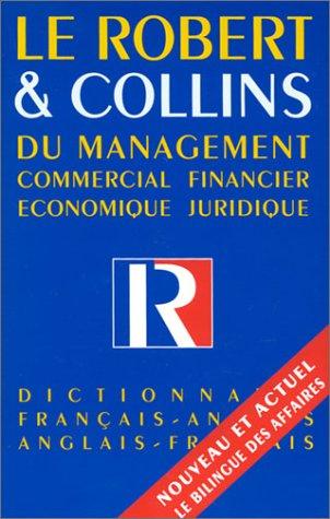 9782850361463: LE ROBERT & COLLINS DU MANAGEMENT. Dictionnaire français-anglais et anglais-français