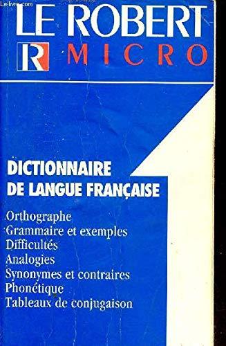 Le Robert Micro: Dictionnaire de Langue Francaise: Alain Rey