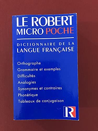 9782850362583: Micro Robert Poche Dictionnaire de la Langue Française (French Edition)