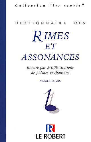 9782850363009: Dictionnaire des rimes et assonances : Illustré par 3000 citations de poèmes et chansons