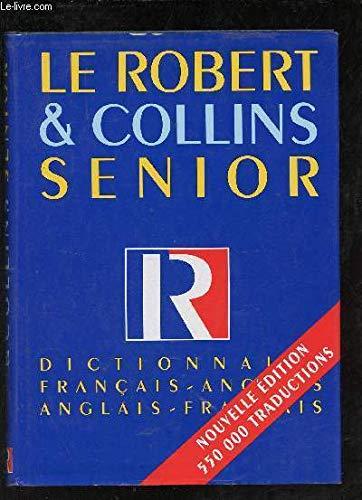 Le Robert Collins senior : Dictionnaire franais-anglais,