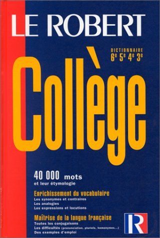 Le Robert College (French Edition) (2850364460) by Robert