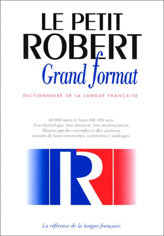 9782850364693: Petit Robert langue française grand format