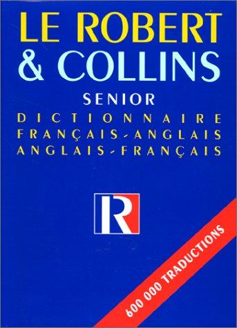 Robert and Collins Senior : Dictionnaire Francais-Anglais,: Beryl T. Atkins