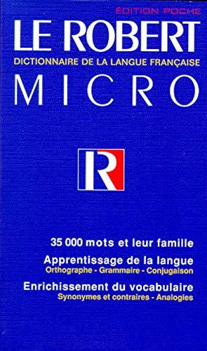 Le Robert Micro: Dictionnaire De La Langue: Collectif