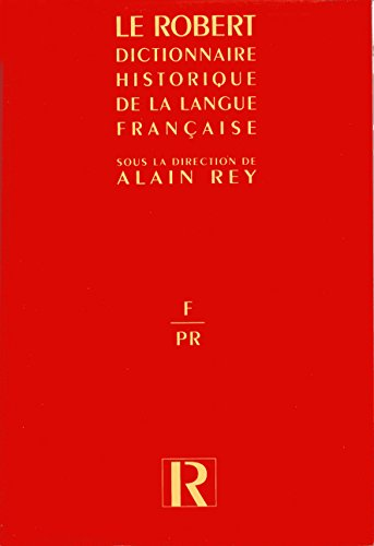 9782850365645: Dictionnaire historique de la langue française