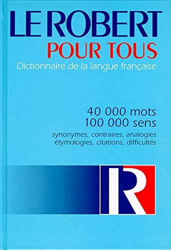 9782850365690: LE ROBERT POUR TOUS. Dictionnaire de la langue française