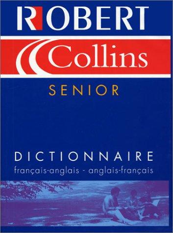 9782850366802: Le Robert et Collins senior : Dictionnaire français-anglais et anglais-français