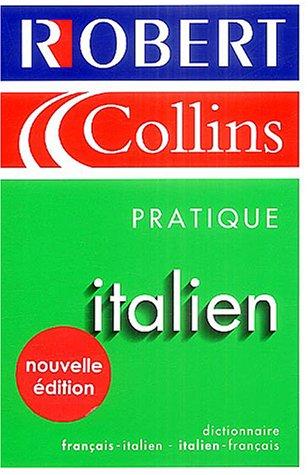 Le Robert & Collins Pratique : Italien 2004: Ferretto, Nathalie, Celotti, Nadine, Vasini, ...