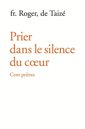 9782850402289: Prier dans le silence du coeur