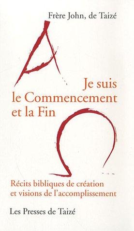 9782850402326: Je Suis le Commencement et la Fin (French Edition)