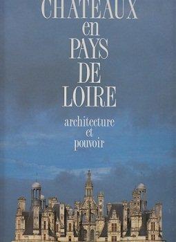 Chateaux En Pays De Loire: Architecture Et Pouvoir (Le septieme fou) (285047021X) by Michel Saudan; Sylvia Saudan-Skira; Michel Melot