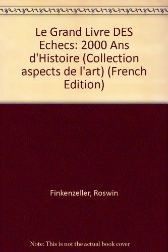Le grand livre des échecs 2000 ans: Finkenzeller R., Ziehr