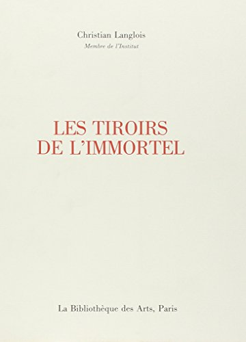 Les Tiroirs De l'Immortel (Collection litteraire) (French Edition): Langlois, Christian