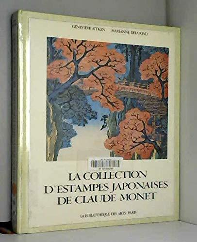 La Collection d'Estampes Japonaises De Claude Monet (Collection art decoratif) (French Edition)...