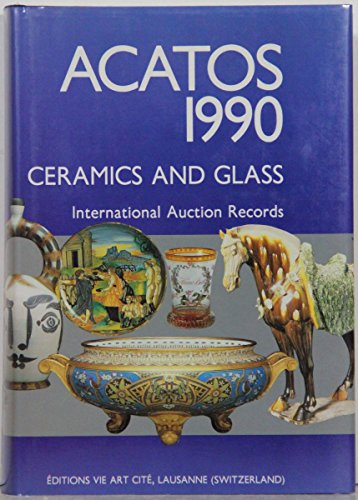 Acatos 1990 Ceramic and Glass: International Auction Records
