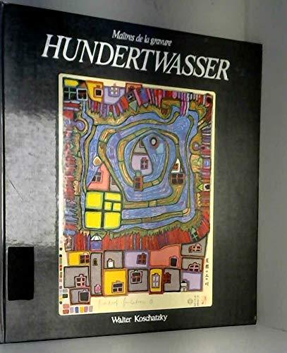 9782850470745: Hundertwasser: Maitres De La Gravure (Catalogues raisonnes) (French Edition)